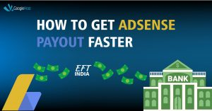 How to get Adsense Payout Faster