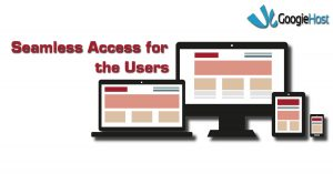 Seamless Access for the Users