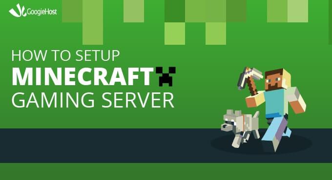 How to setup Minecraft Gaming Server