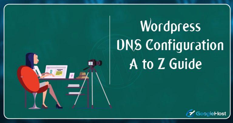 WordPress DNS Configuration Guide