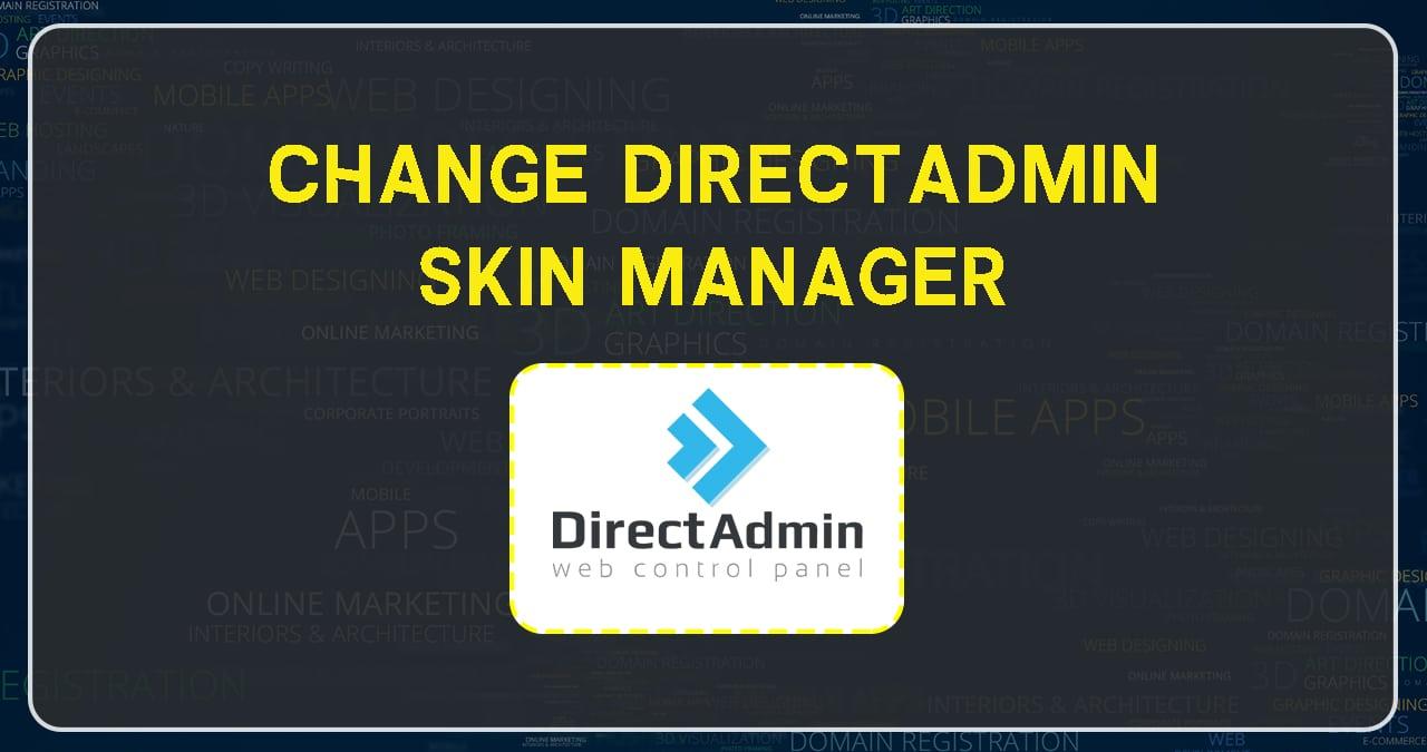 change Direct Admin skin
