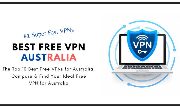 Best Free VPN Australia