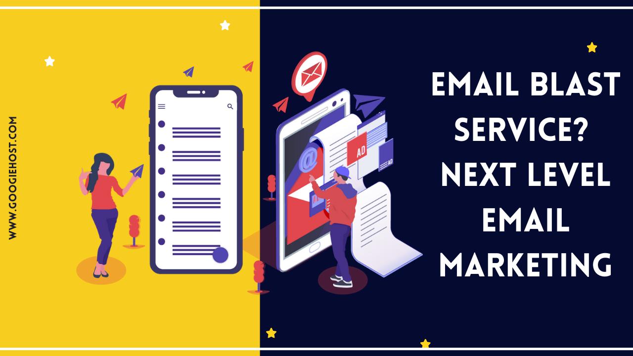 Email Blast Service