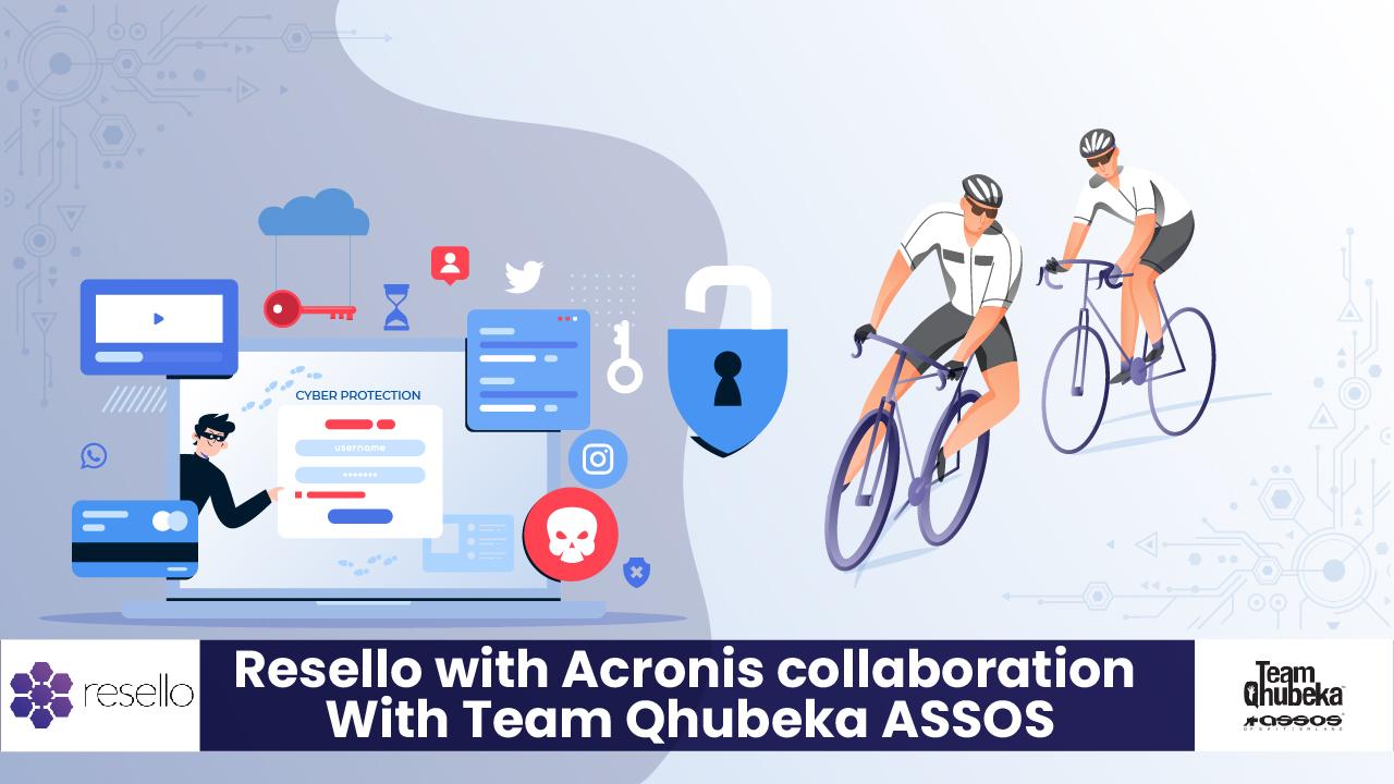Resello with Acronis Team Qhubeka ASSOS