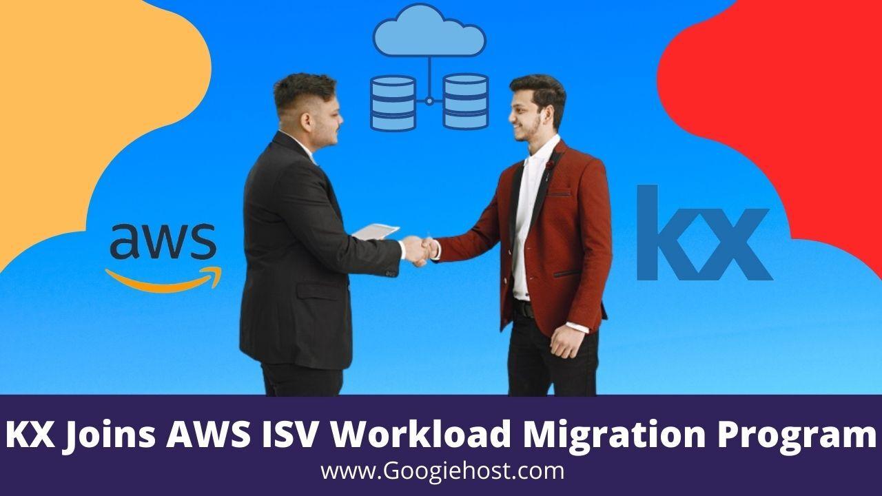 KX-Joins-AWS-ISV-Workload-Migration