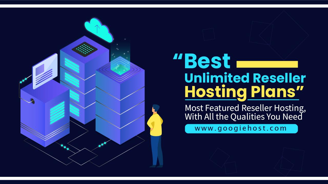 Best Unlimited Reseller Hosting
