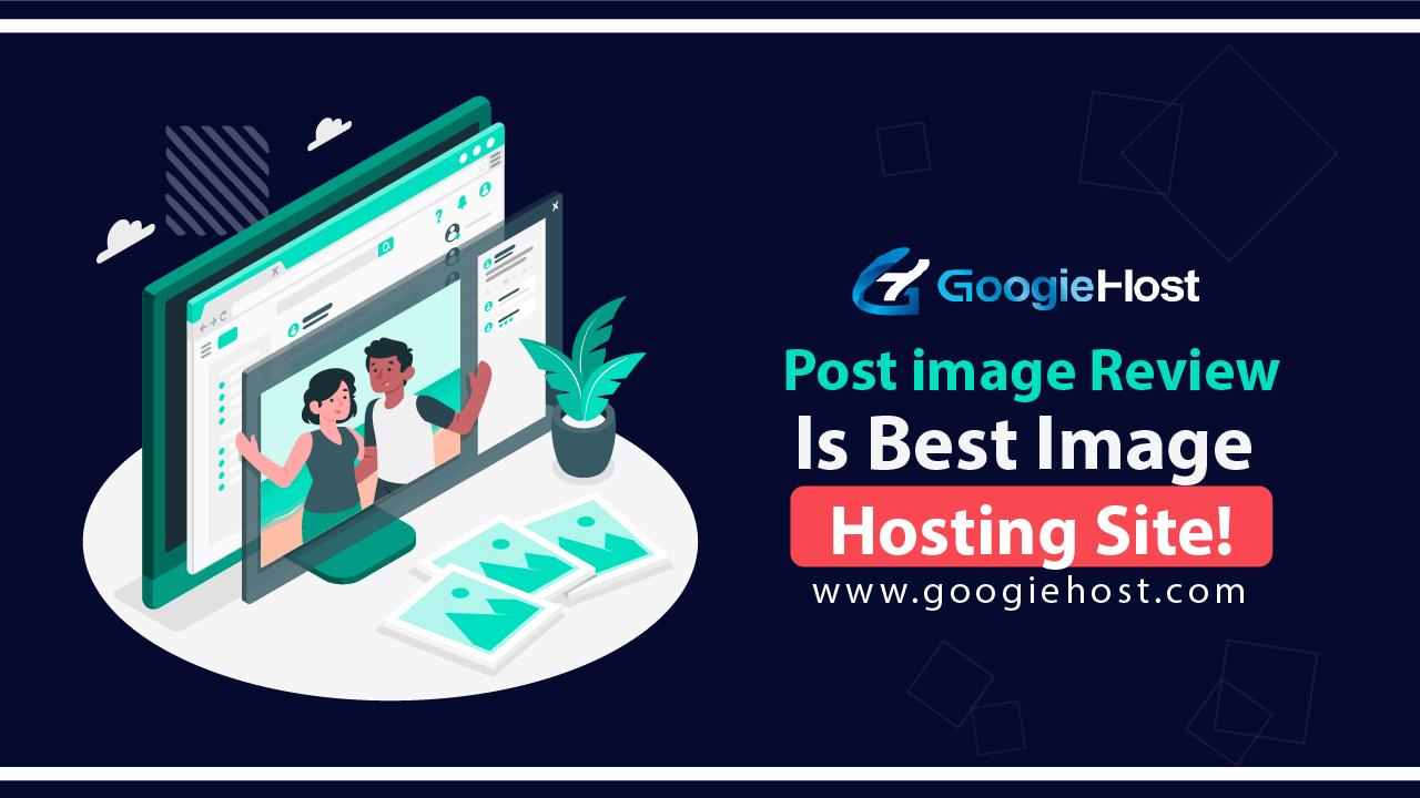 Postimage Review is best iamge hosting site-01