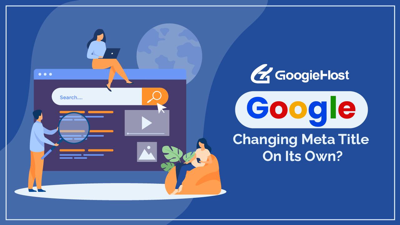 Google Changing Meta Title