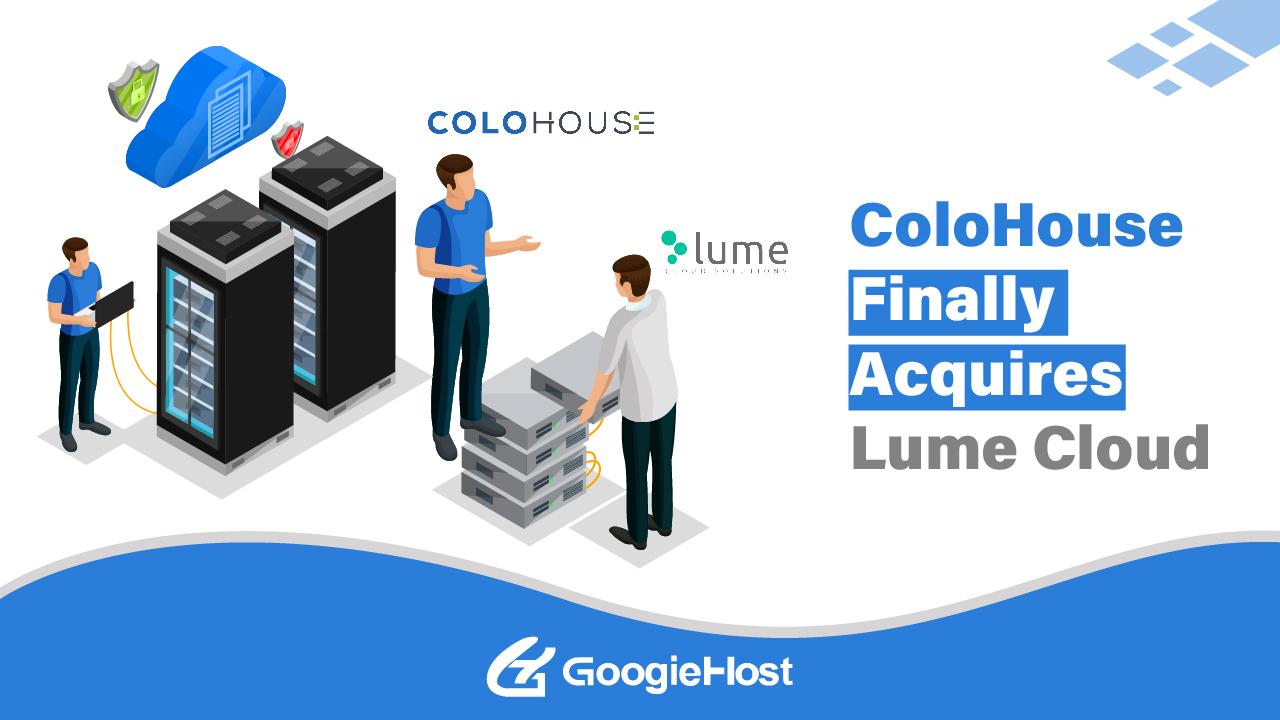 ColoHouse Acquires Lume Cloud