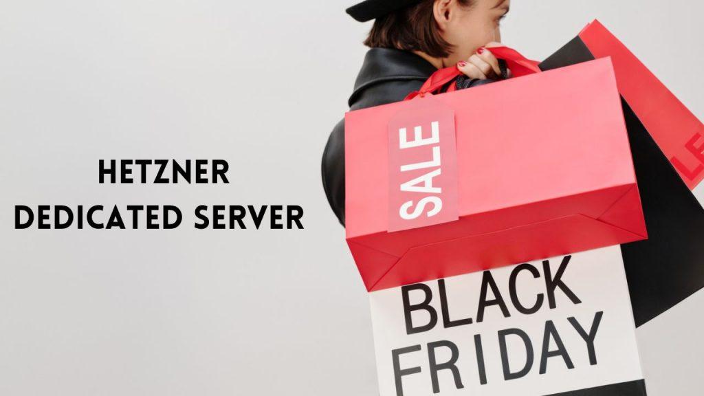 Hetzner Black Friday Deals